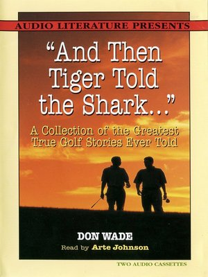 "cover image of ""And Then Tiger Told the Shark…"""