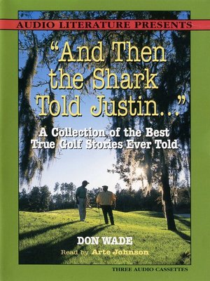 "cover image of ""And Then the Shark Told Justin…"""