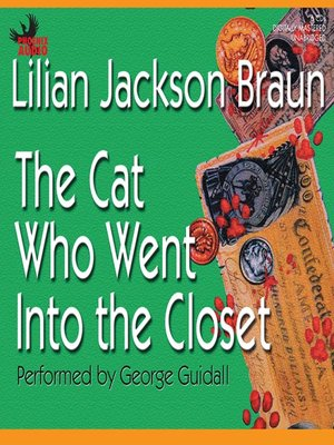 cover image of The Cat Who Went Into the Closet