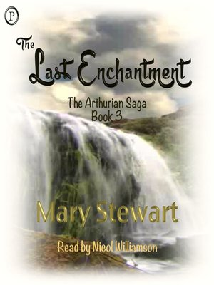 The Last Enchantment By Mary Stewart 183 Overdrive Rakuten border=