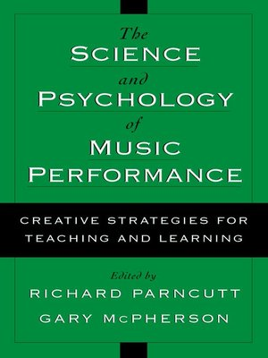 cover image of The Science and Psychology of Music Performance