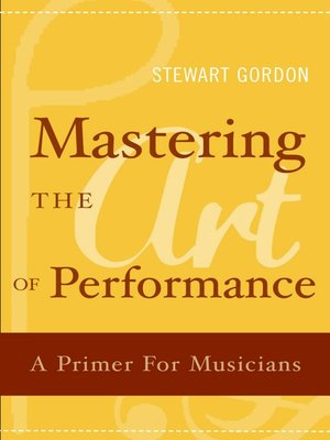 cover image of Mastering the Art of Performance