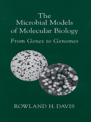 cover image of The Microbial Models of Molecular Biology