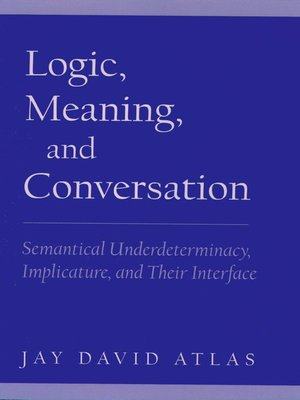 cover image of Logic, Meaning, and Conversation