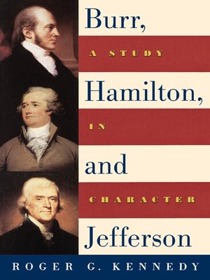 cover image of Burr, Hamilton, and Jefferson