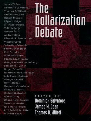 Dominick salvatore overdrive rakuten overdrive ebooks cover image of the dollarization debate fandeluxe Image collections