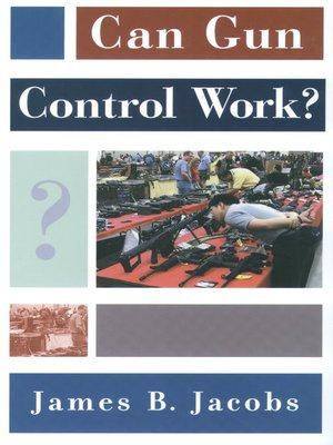 cover image of Can Gun Control Work?
