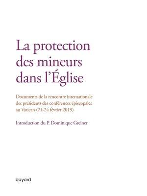 cover image of La protection des mineurs dans l'Eglise