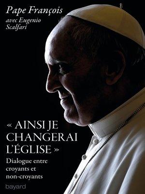 "cover image of ""Ainsi je changerai l'Eglise"""