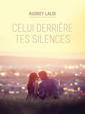 cover image of Celui derrière tes silences