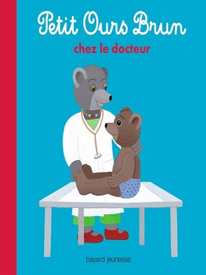 cover image of Petit Ours Brun chez le docteur