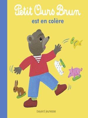 cover image of Petit Ours Brun est en colère