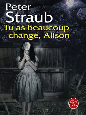 cover image of Tu as beaucoup changé, Alison