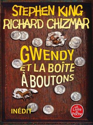 cover image of Gwendy et la boîte à boutons