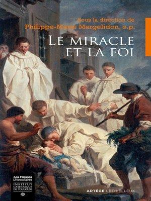 cover image of Le miracle et la foi