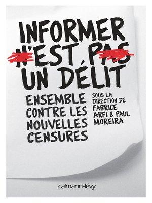 cover image of Informer n'est pas un délit