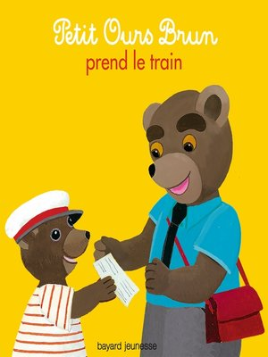 cover image of Petit Ours Brun prend le train