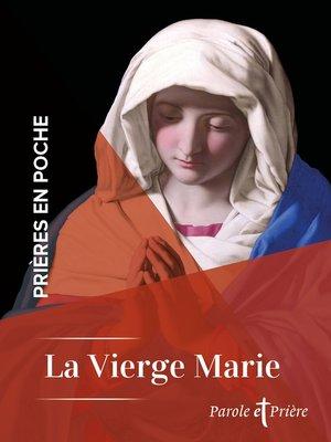 cover image of Prières en poche--La Vierge Marie