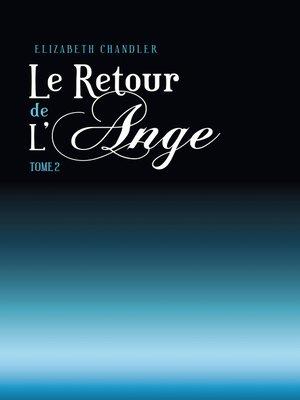 cover image of Le Retour de l'ange 2