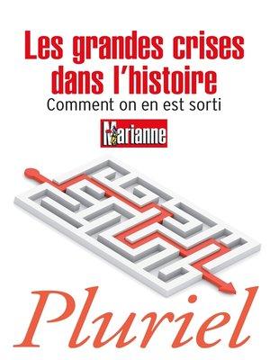 cover image of Les grandes crises dans l'histoire
