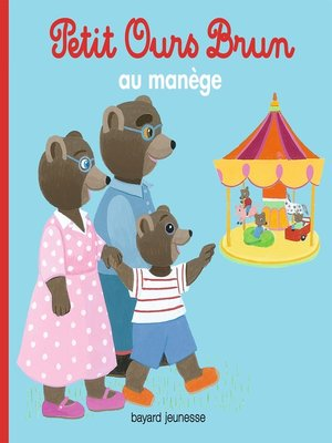 cover image of Petit Ours Brun au manège