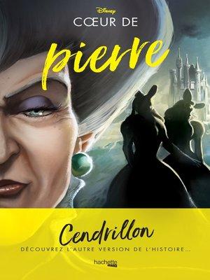 cover image of Disney Villains--Coeur de pierre