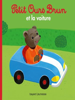 cover image of Petit Ours Brun et la voiture