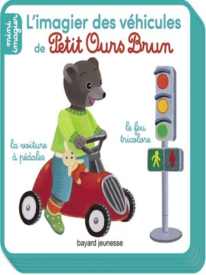 cover image of Petit Ours Brun, Mini Imagier--Les véhicules