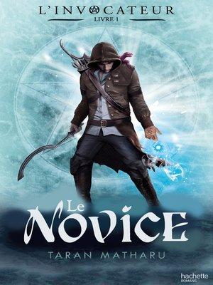 cover image of L'Invocateur--Livre I--Novice