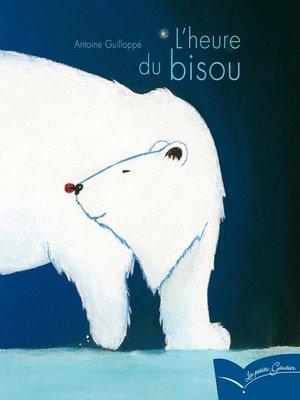 cover image of L'heure du bisou
