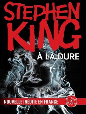 cover image of À la dure