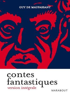 cover image of Contes fantastiques de Maupassant