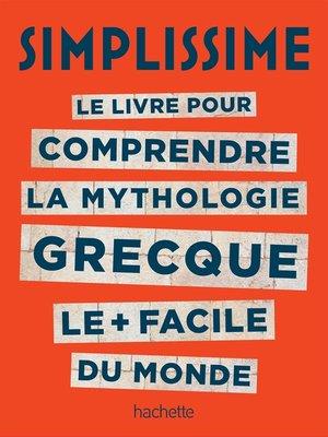 cover image of La mythologie c'est Simplissime