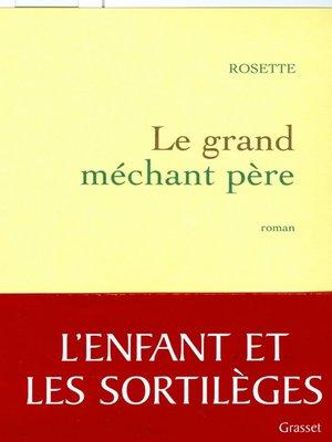 cover image of le grand méchant père