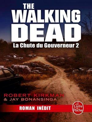 cover image of La Chute du Gouverneur (The Walking Dead Tome 3, Volume 2)