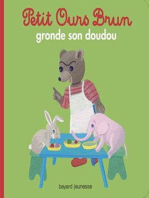 cover image of Petit Ours Brun gronde son doudou