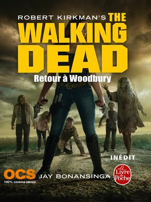 cover image of Retour à Woodbury (The Walking Dead, Tome 8)