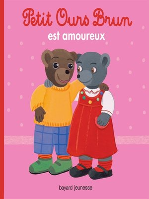 cover image of Petit Ours Brun est amoureux
