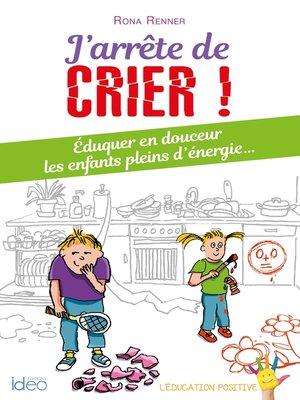 cover image of J'arrête de crier