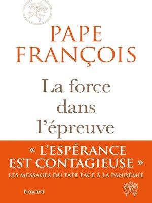 cover image of La force dans l'épreuve