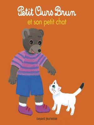 cover image of Petit Ours Brun et son petit chat