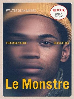 cover image of MONSTER--Le Monstre--Le roman à l'origine du film Netflix