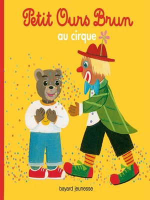 cover image of Petit Ours Brun au cirque