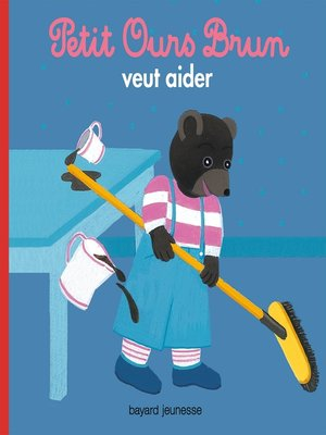 cover image of Petit Ours Brun veut aider