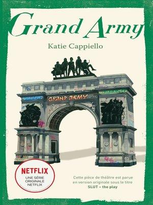 cover image of Grand Army--La pièce de théâtre à l'origine de la série Netflix