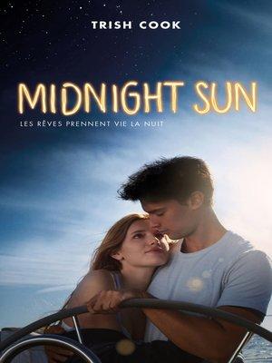 cover image of MIDNIGHT SUN édition avec affiche du film en couverture