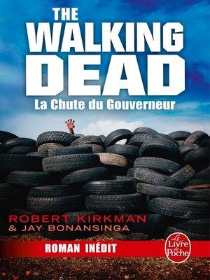cover image of La Chute du Gouverneur (The Walking Dead Tome 3, Volume 1)