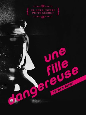cover image of Une fille dangereuse