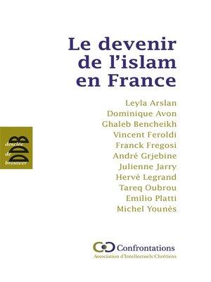 cover image of Le devenir de l'islam en France