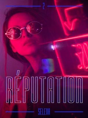 cover image of Réputation--Tome 2